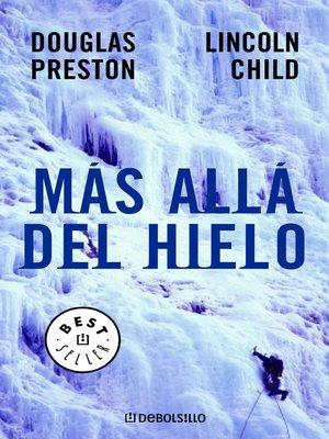 cover image of Más allá del hielo