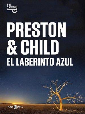 cover image of El laberinto azul (Inspector Pendergast 14)
