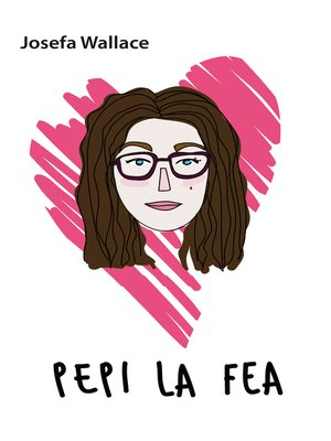 cover image of Pepi La Fea