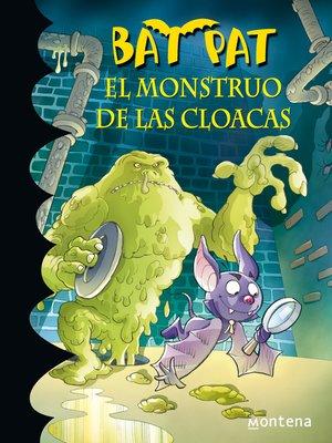 cover image of El monstruo de las cloacas