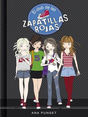 cover image of El club de las zapatillas rojas (Serie El Club de las Zapatillas Rojas 1)