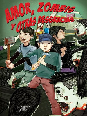 """cover image of """"Amor, zombis y otras desgracias"""" (Zombis 1)"""