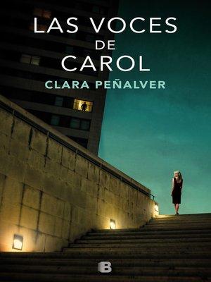 cover image of Las voces de Carol