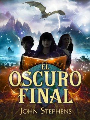 cover image of El oscuro final (Los Libros de los Orígenes 3)