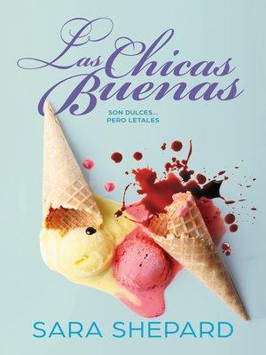cover image of Las chicas buenas