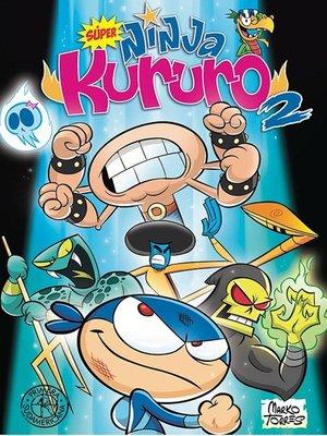 cover image of Súper Ninja Kururo 2