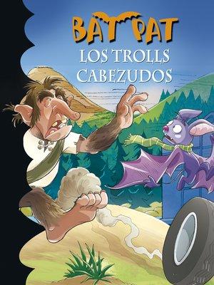 cover image of Los trolls cabezudos