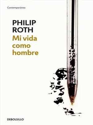 cover image of Mi vida como hombre
