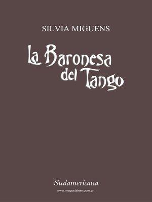 cover image of La baronesa del tango