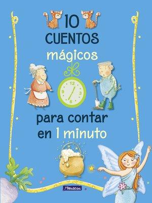 cover image of 10 cuentos mágicos para contar en 1 minuto