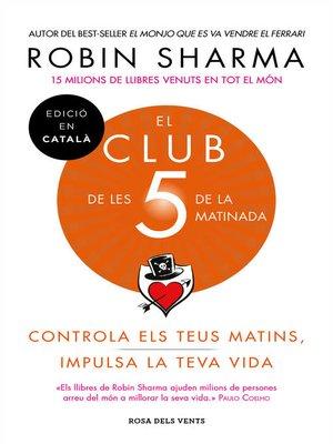 cover image of El Club de les 5 de la matinada