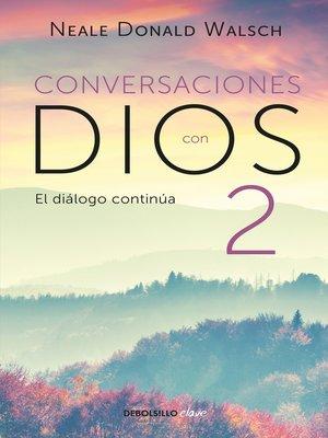 cover image of Conversaciones con Dios 2