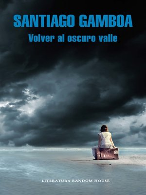 cover image of Volver al oscuro valle