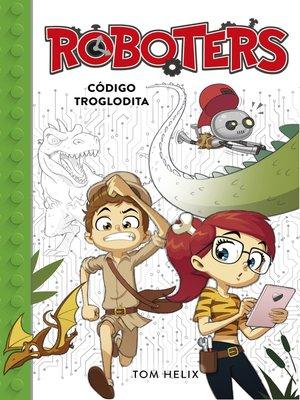 cover image of Código troglodita