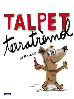 cover image of Talpet terratrèmol