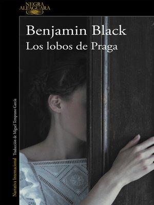 cover image of Los lobos de Praga