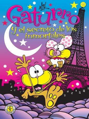 cover image of Gaturro 11. Gaturro y el secreto de los inmortales