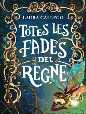 cover image of Totes les fades del regne