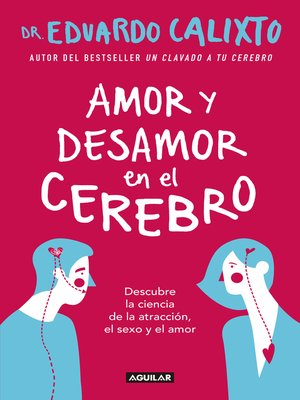 cover image of Amor y desamor en el cerebro