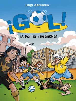 cover image of ¡A por la revancha! (Serie ¡Gol! 30)