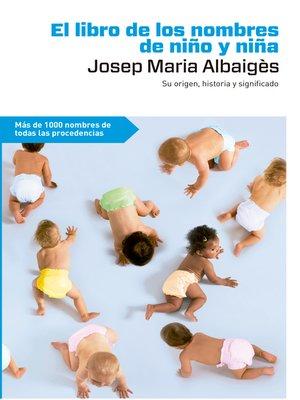 cover image of El libro de los nombres de niño y niña