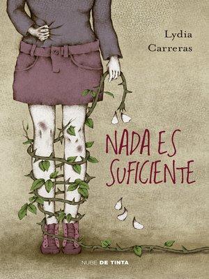 cover image of Nada es suficiente