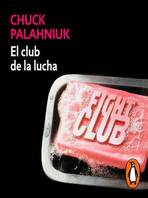 cover image of El club de la lucha