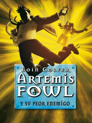 cover image of Artemis Fowl y su peor enemigo