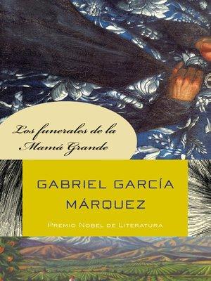 cover image of Los funerales de la Mamá Grande