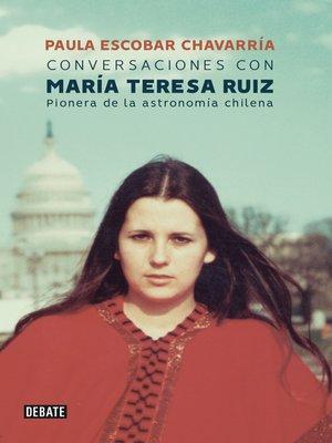 cover image of Conversaciones con María Teresa Ruiz