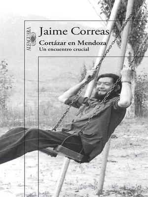 cover image of Cortázar en Mendoza