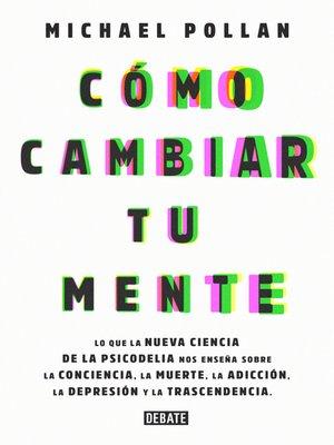 cover image of Cómo cambiar tu mente
