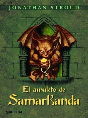 cover image of El amuleto de Samarkanda (Bartimeo 1)