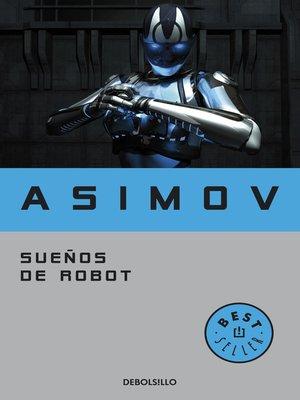 cover image of Sueños de robot