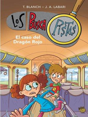 cover image of El caso del Dragón Rojo