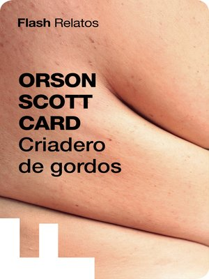 cover image of Criadero de gordos (Flash Relatos)
