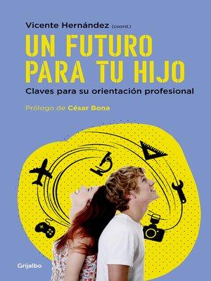 cover image of Un futuro para tu hijo