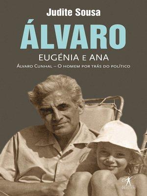 cover image of Álvaro, Eugénia e Ana