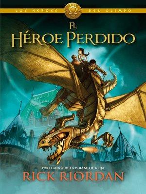 cover image of El héroe perdido (Los héroes del Olimpo 1)