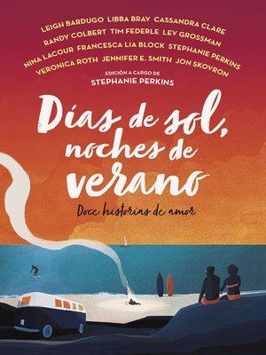 cover image of Días de sol, noches de verano