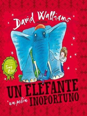 cover image of Un elefante un pelín inoportuno