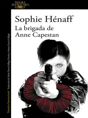cover image of La brigada de Anne Capestan