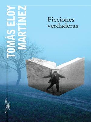 cover image of Ficciones verdaderas