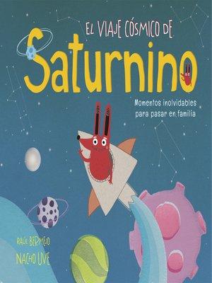 cover image of El viaje cósmico de Saturnino