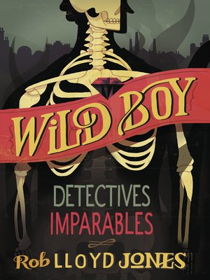 cover image of Detectives imparables (Wild Boy 2)