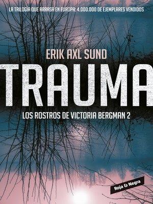 cover image of Trauma (Los rostros de Victoria Bergman 2)