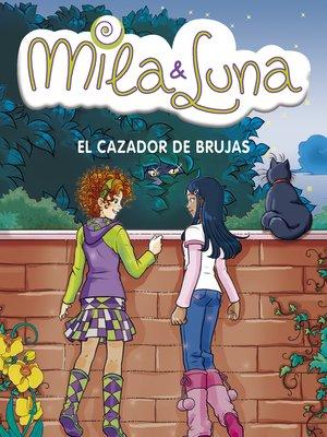 cover image of El cazador de brujas (Mila & Luna 8)