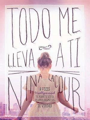 cover image of Todo me lleva a ti