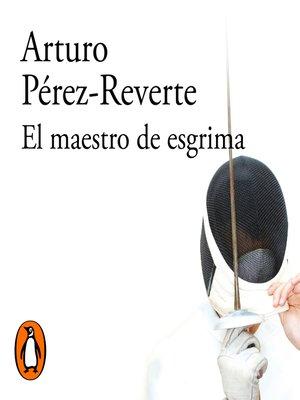 cover image of El maestro de esgrima