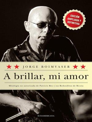 cover image of A brillar, mi amor
